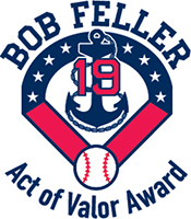 BOB FELLER ACT OF VALOR AWARD